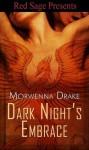 Dark Nights Embrace - Morwenna Drake