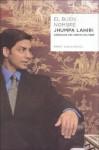 El buen nombre/ The Good Name - Jhumpa Lahiri, Juanjo Estrella