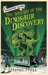 The Mystery of the Dinosaur Discovery - Helen Moss