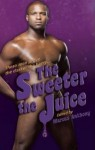 Darker the Berry Sweeter the Juice - Marcus Anthony, Derrick Della Giorgia, Michael Mandrake, Milton Stern, R. Talent, Landon Dixon, Shane Allison, H.L. Champa, Evan Gilbert