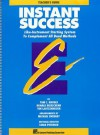 Instant Success: Like-Instrument Starting System to Complement All Band Methods - Tom C. Rhodes