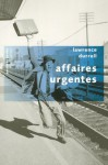 Affaires urgentes - Lawrence Durrell, Jean Rosenthal