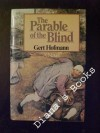 The Parable of the Blind - Gert Hofmann