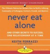 Never Eat Alone: And Other Secrets to Success, One Relationship at a Time (Audiocd) - Keith Ferrazzi, Tahl Raz