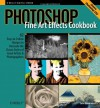Photoshop Fine Art Effects Cookbook - John Beardsworth