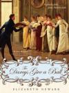 Darcys Give a Ball - Elizabeth Newark