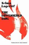 The Lowenskold Ring - Selma Lagerlöf
