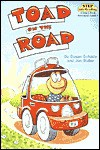 Toad on the Road (School & Library Binding) - Susan Schade, Jon Buller