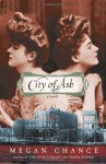City of Ash - Megan Chance