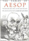 The Fables of Aesop - David Levine, Patrick Gregory, Justina Gregory