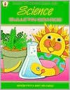 Science Bulletin Boards: With Activities to Supplement Your Daily Science Program - Imogene Forte, Mary Ann Pangle