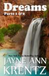 Dreams Parts 1 & 2 - Jayne Ann Krentz