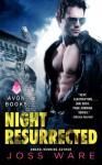Night Resurrected: Envy Chronicles, Book 6 - Joss Ware