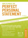 How to Write the Perfect Personal Statement (Peterson's Perfect Personal Statements) - Mark Alan Stewart