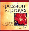 A Passion for Prayer - Stormie Omartian