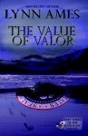 The Value of Valor - Lynn Ames
