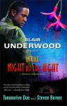 In the Night of the Heat - Blair Underwood, Tananarive Due, Steven Barnes