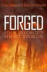 Forged - Erica Lindquist, Aron Chrisensen
