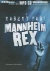 Mannheim Rex - Robert Pobi