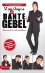 Monologos de Dante Gebel: Relatos de La Vida Cotidiana - Dante Gebel