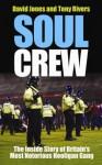 Soul Crew - David Jones, Tony Rivers