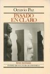 Pasado en Claro - Octavio Paz