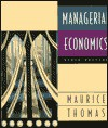 Managerial Economics - S. Charles Maurice, Christopher R. Thomas