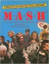 M*A*S*H: The Exclusive, Inside Story of TV's Most Popular Show - David Reiss
