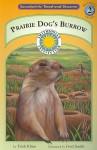 Prairie Dog's Burrow - Trish Kline, Fred Smith