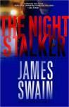 The Night Stalker (Jack Carpenter #2) - James Swain