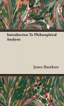 Introduction to Philosophical Analysis - James Burnham