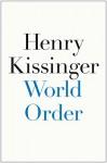 World Order - Henry Kissinger