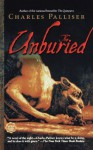 The Unburied - Charles Palliser