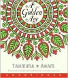 A Golden Age CD: A Golden Age CD - Tahmima Anam, Madhur Jaffrey