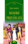 Mândrie şi prejudecată (Romanian edition) - Jane Austen