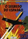 O Segredo Do Espadão Tomo 1 (Blake e Mortimer) - Edgar P. Jacobs, Paula Caetano