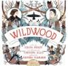 Wildwood - Colin Meloy, Amanda Plummer