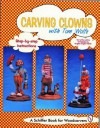 Carving Clowns with Tom Wolfe - Tom Wolfe, Douglas Congdon-Martin