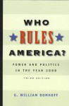 Who Rules America? Power and Politics in the Year 2000 - G. William Domhoff
