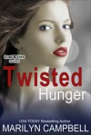 Twisted Hunger - Marilyn Campbell