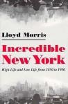 Incredible New York - Lloyd R. Morris