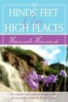 Hind's Feet On High Places - Hannah Hurnard