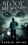 Blood Memory: The Complete Season One (Books 1-5) - Perrin Briar