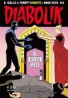 Diabolik anno XLVII n. 8: Al quarto mese - Tito Faraci, Luca Montagliani, Sergio Zaniboni, Paolo Zaniboni