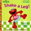 Shake A Leg! (Junior Jellybean Books(TM)) - Sesame Street