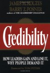 Credibility: How Leaders Gain and Lose It, Why People Demand It (Jossey-Bass Management) - James M. Kouzes, Barry Z. Posner
