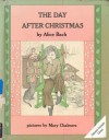 The Day After Christmas - Alice Bach