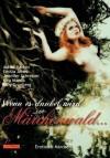 Wenn Es Dunkel Wird Im Märchenwald ..Erotische Märchen - Astrid Martini, Emilia Jones, Jennifer Schreiner, Lilly Grünberg, Kira Maeda