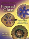 Standard Encyclopedia of Pressed Glass 5th Edition - Bill Edwards, Mike Carwile