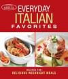 Everyday Italian Favorites: Recipes for Delicious Weeknight Meals - Academia Barilla
